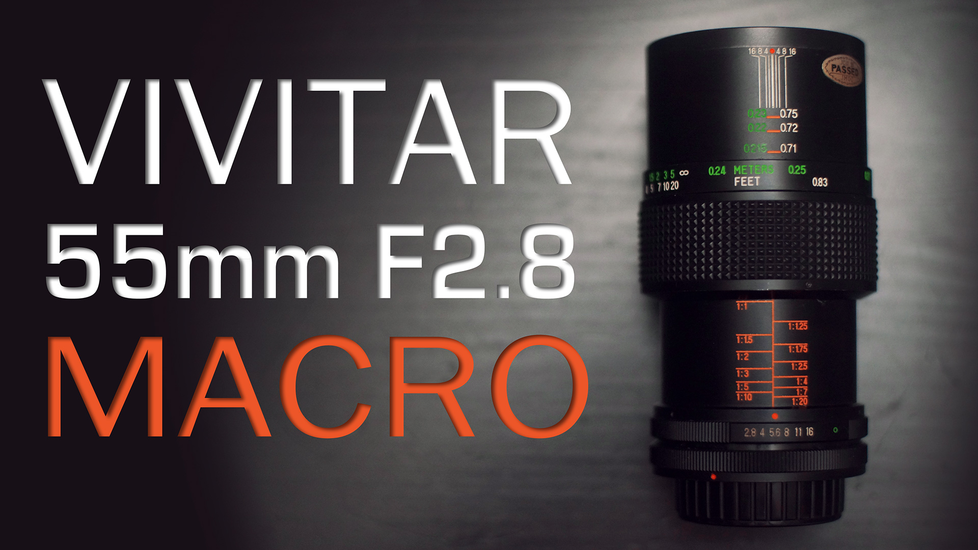 VIVITAR 55mm F2.8 1:1 MACRO REVIEW