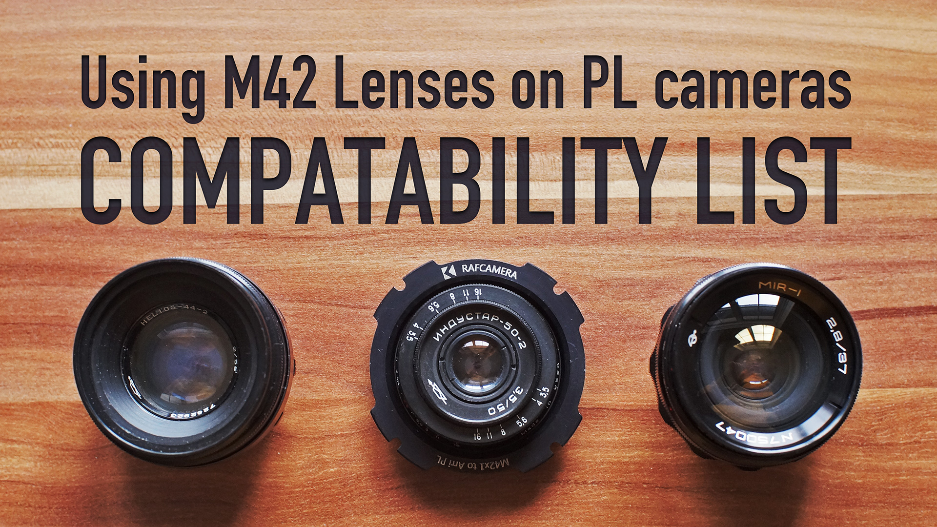Using M42 lenses on PL cameras | Comparability List