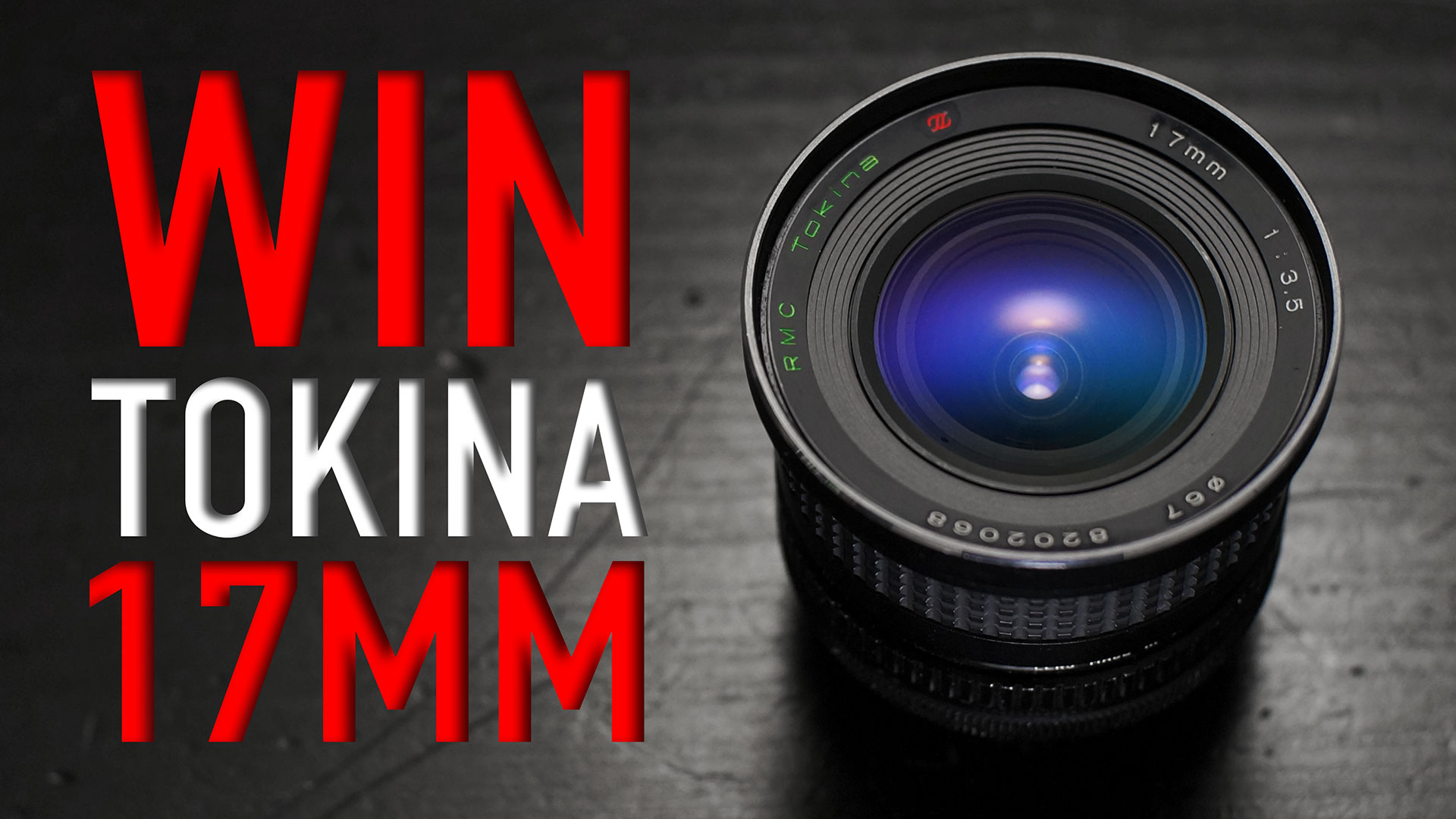 WIN Tokina RMC 17mm F3.5 | Winner Announced