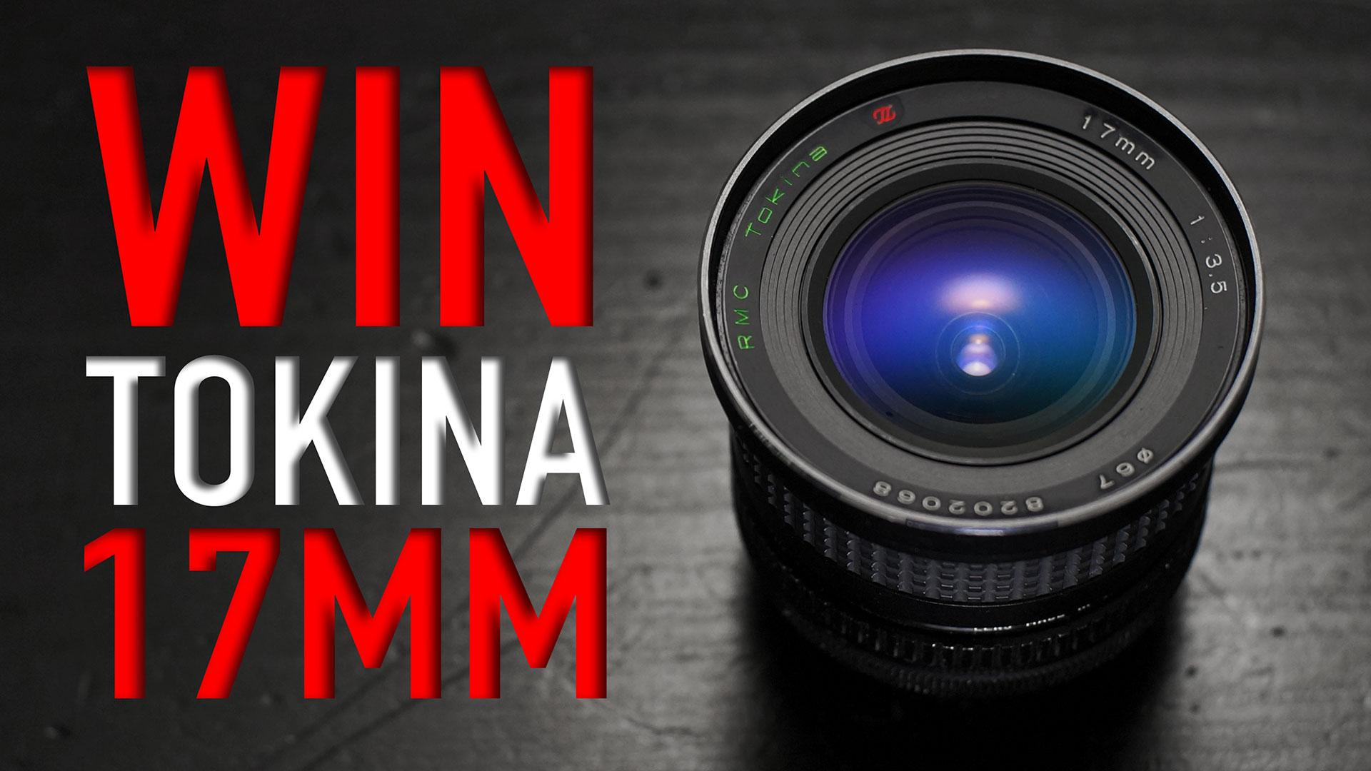 WIN Tokina RMC 17mm F3.5 | Winner Announced