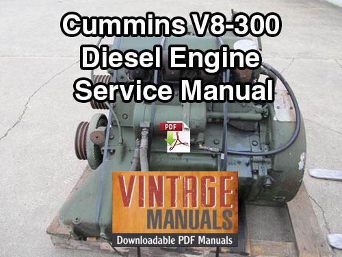 Cummins V8-300 Diesel Engine Service Repair Manual