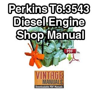 Perkins T6.3543 Diesel Engine Shop Manual