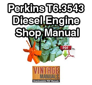 Perkins T6.3543 Diesel Engine Shop Manual