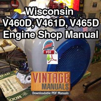 Wisconsin V460D, V461D, V465D Gas Engine Shop Service Manual
