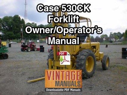 Case 530CK Forklift Owner Operator's Manual