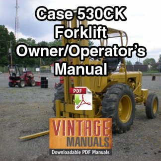 Case 530CK Forklift Owner Operator's Manual