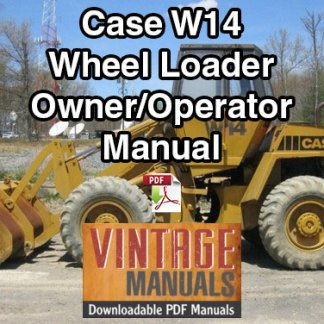 Case W14 Wheel Loader Owner Operator's Manual
