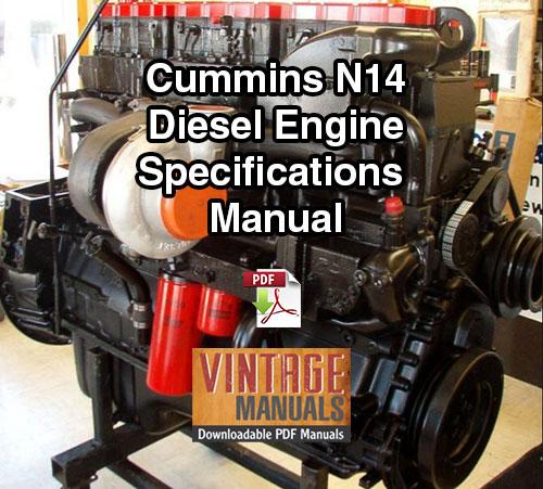 cummins n14 diesel engine complete specifications manual rh vintagemanuals net cummins n14 workshop manual free download n14 cummins shop manual