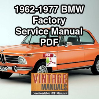 1962-1977 BMW 1502 1602 1802 2002 2002A 2002 Ti 2002 Tii Service Manual