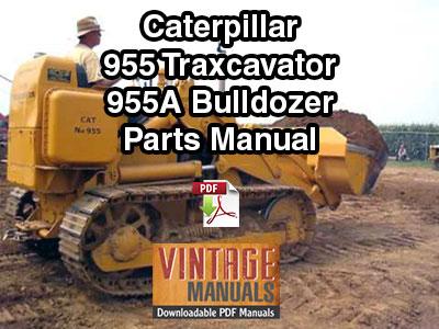 Cat 955, 955A Traxcavator & Dozer Parts Manual PDF