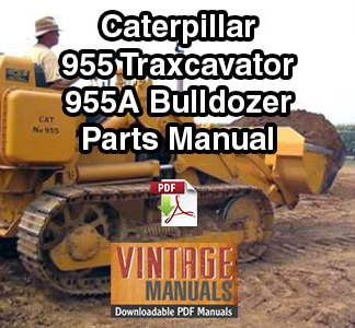 Cat 955, 955A Traxcavator & Dozer Parts Manual PDF