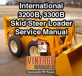 IH-3200B-3300B-Skid-Steer-Loader-Service-Manual