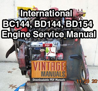 International BC144, BD144, BD154 Engine Service Manual