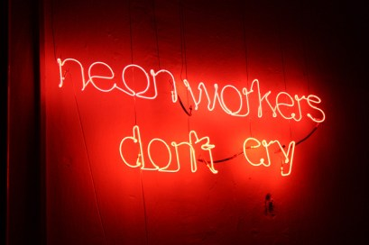 neon workers don't cry