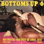 Bottoms Up 6 – Anal Dildo
