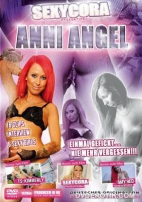 SEXYCORA - Anni Angel - Einmal gefickt nie mehr vergessen!! (2013)
