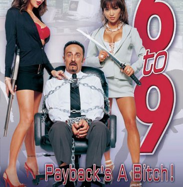 6 to 9 Payhelps a Bitch (2005)