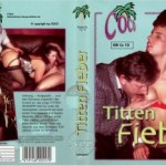 Titten Fieber (1980) – German Classic Porn Movie
