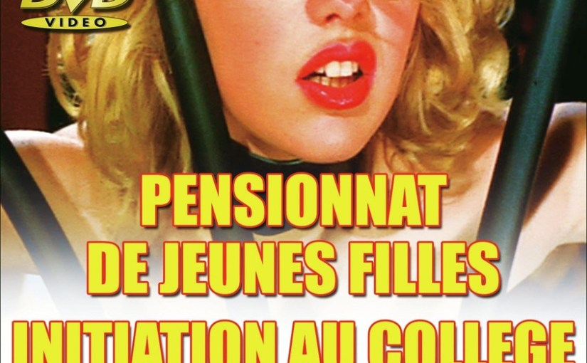 Pensionnat de jeunes filles (1980) (French) [Vintage Porn Movie] [Watch and Download]