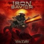 "Iron Savior - Nouveau disque ""Kill Or Get Killed"""