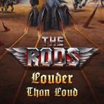 """The Rods - Nouveau single """"Louder Than Loud"""""""