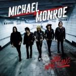 "Vinylestimes / HardRock80 - L'album de la semaine Michael Monroe - ""One Man Gang"""