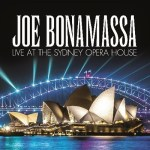 "Joe Bonamassa - ""Live At The Sydney Opera House"" et premier extrait ""This Train"""