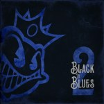 "Black Stone Cherry - ""Black To Blues Vol 2"""