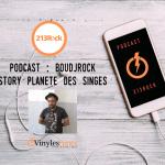 [Interview] - 213Rock Harrag Melodica - La story La planète des singes avec BoudjRock.