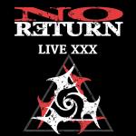 NO RETURN - Live XXX - Le 18 Décembre 2020.