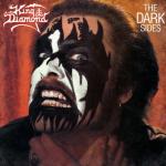 "King Diamond Ré-édition ""The Dark Sides"" via Metal Blade Records."