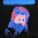 "19 Octobre 1983 - Aldo Nova sort l'album ""Subject... Aldo Nova"""