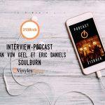 [Interview] - 213Rock Harrag Melodica - SoulBurn Twan Von Geel et Eric Daniels