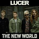 """LUCER revient en force avec """"The New World"""", la premiére d'une série de vidéos/singles."""