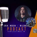 Last Ride - Interview - Erik Modin du groupe Wildness et le Doc 29 11 20