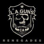 """L.A. Guns du batteur Steve Riley nouvelle vidéo """"You Can't Walk Away"""""""