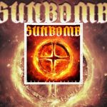"""Sunbomb - Tracii Guns + Michael Sweet """"Evil And Divine"""" - Ecoutez """"No Tomorrows"""""""