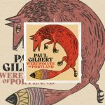 """Paul Gilbert, sortira son 16ème album studio solo, """"Werewolves Of Portland"""", le 4 juin via The Players Club"""