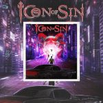 "Icon Of Sin - Premier disque ""Icon Of Sin"" Ecoutez le premier extrait ""Icon Of Sin"""