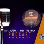 "Last Ride - Interview Paul Alfery ""Walk The Walk"" avec le Doc."