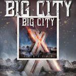 """Big City - Nouvel album """"Testify X"""" est disponible - Ecoutez """"Heart's Like A Lion"""""""