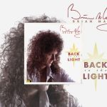 """💿 Brian May - """"Back To The Light"""" Réédition le 06 Août. Ecoutez """"Too Much Love Will Kill You"""" 💿"""