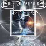 """👉 [REVIEW] – Edge Of Paradise """"The Unknown"""" (2021) by Harrag Melodica and Interview of Margarita Monet."""