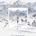 "Long Shadows Dawn - Premier disque ""Isle Of Wrath"" Ecoutez ""Raging Silence"""