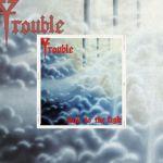 "15 Juillet 1987 - Trouble sort l'album ""Run To The Light"""