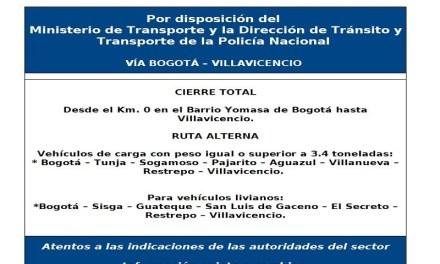 Ordenan cierre total e indefinido de la vía Villavicencio – Bogotá.