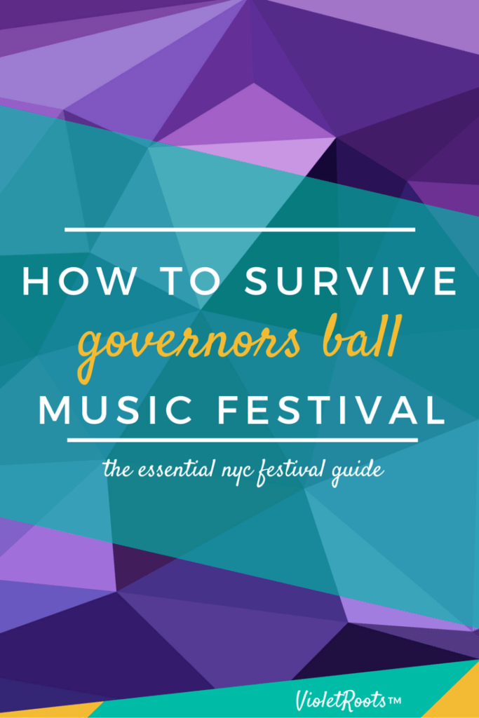 How to Survive Governors Ball Music Festival - Going to Gov Ball? Find out how to survive Governors Ball Music Festival and arrive with all the essentials to have the best NYC summer festival experience!