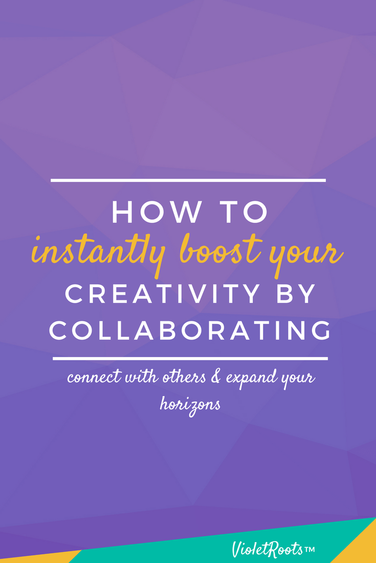 How to Instantly Boost your Creativity by Collaborating - Boost creativity by collaborating as much as possible. Expand your horizons and stretch your imagination by inviting in contrasting ideas and perspectives.