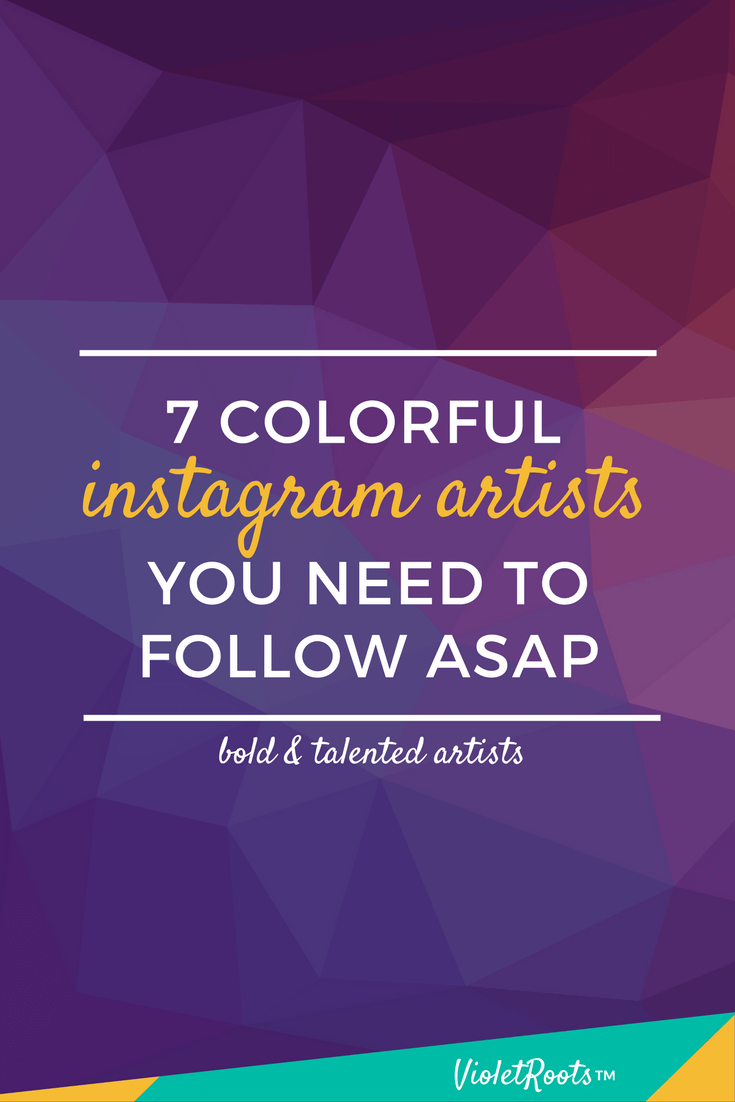 7 Colorful Instagram Artists You Need to Follow - Want to add a splash of color to your Instagram feed? Follow these colorful Instagram Artists and fill your feed with bold brushstrokes and inspiration!