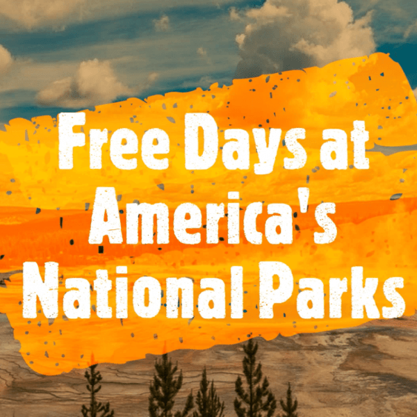 Free Day's At America's National Parks